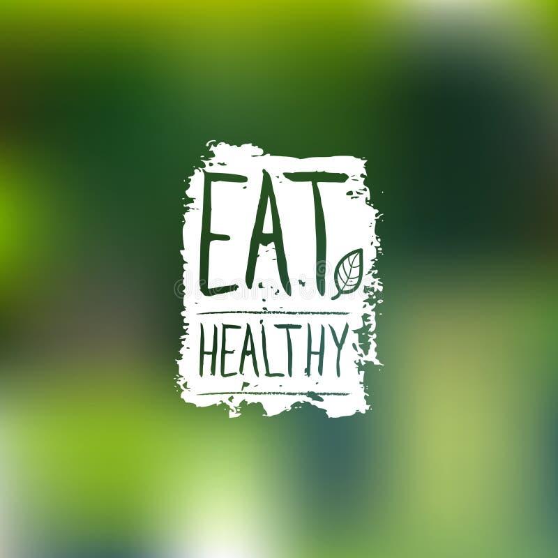 Eet gezond vectorembleem met hand het van letters voorzien Natuurvoedingetiket op onduidelijk beeldachtergrond voor veganistkoffi royalty-vrije illustratie