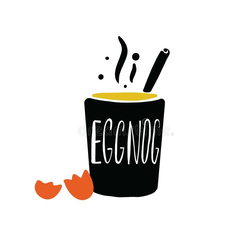 Eggnog. Hand written lettering. Illustration of glass and egg shell with the name of drink inside. Vector. Eggnog. Hand written lettering. Illustration of glass royalty free illustration