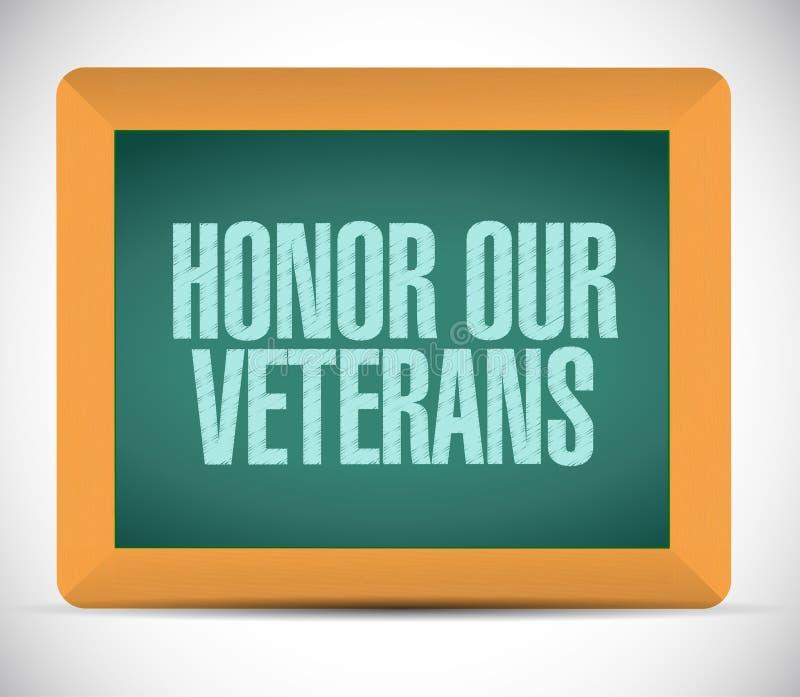 ehren Sie unser Veteranenbrettzeichen lizenzfreie abbildung