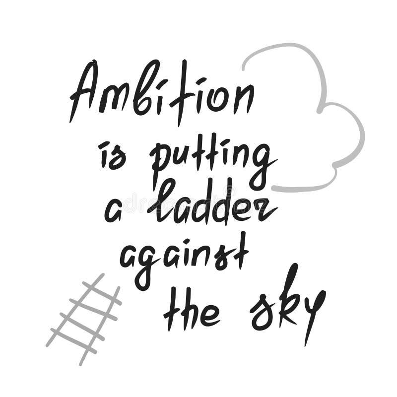 Ehrgeiz setzt eine Leiter gegen den Himmel lizenzfreie abbildung