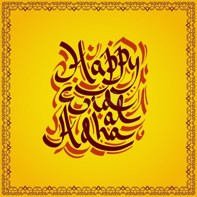 Eid Al Adha felice Iscrizione disegnata a mano nello stile arabo di calligrafia illustrazione vettoriale