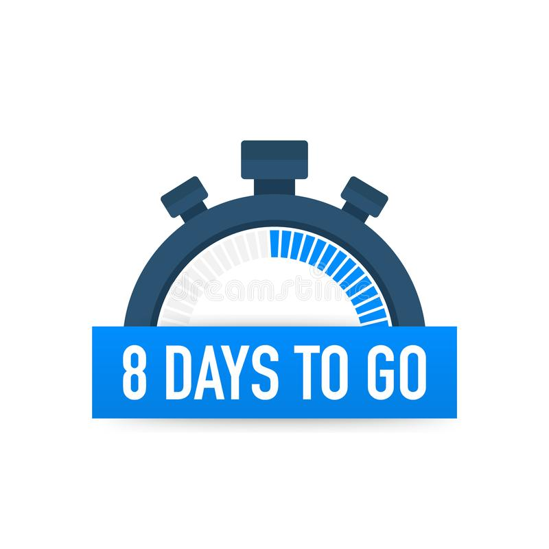 Eight days to go. Time icon. Vector illustration on white background. Eight days to go. Time icon. Vector stock illustration on white background royalty free illustration
