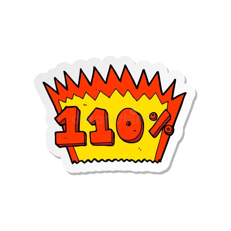 Ein kreativer Aufkleber eines Karikatursymbols 110% stock abbildung