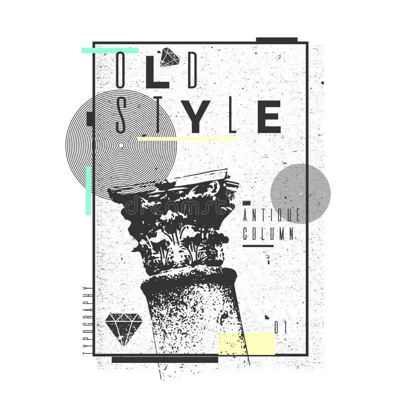 Ein Plakat auf einem T-Shirt mit einer klassischen Spalte Alte Typografie vektor abbildung