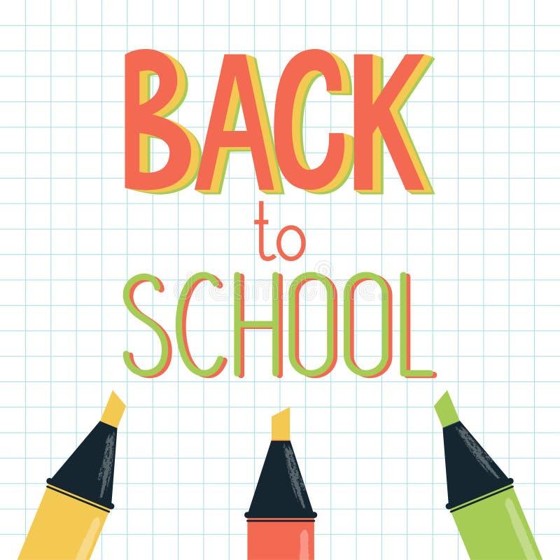 Ein Willkommensschild - zurück zu Schule - gemacht mit Markierungen oder Leuchtmarkern stock abbildung