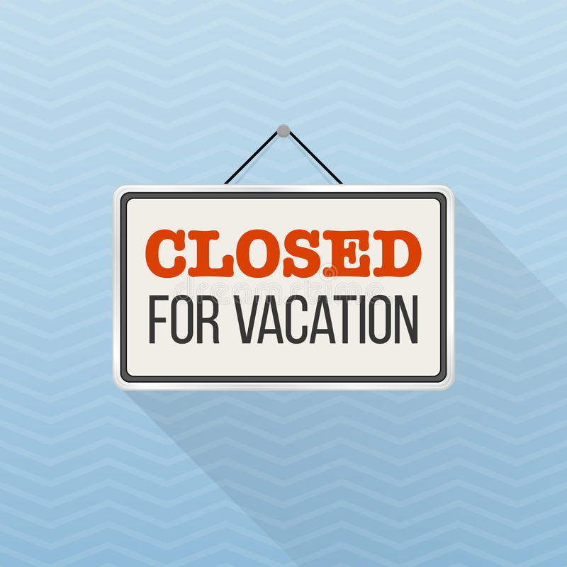 Einfaches weißes Zeichen mit Text ` schloss für Ferien `, das an einer blauen Bürowand hängt Innenschablone des kreativen Geschäf vektor abbildung