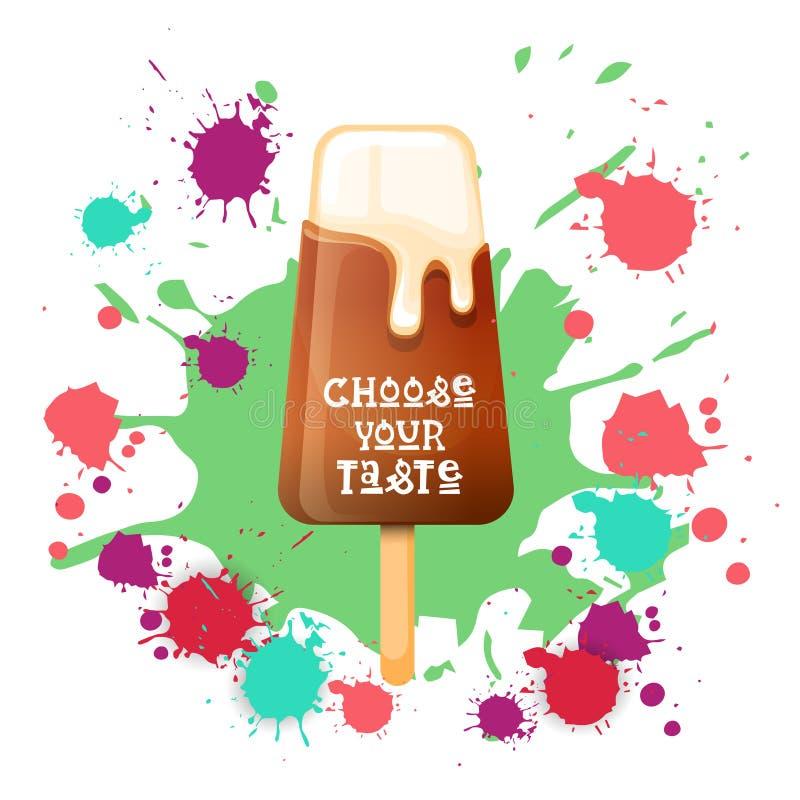 Eiscreme Lolly Colorful Dessert Icon Choose Ihr Geschmack-Café-Plakat vektor abbildung