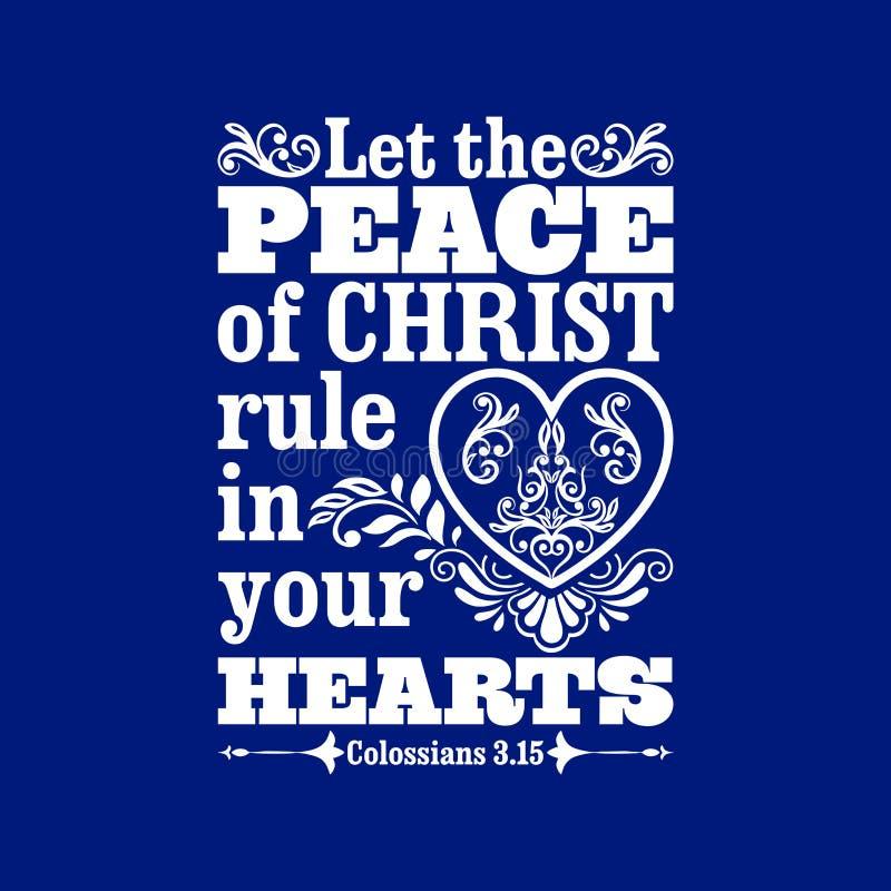 Ejemplo bíblico Deje la paz de Cristo gobernar en sus corazones ilustración del vector