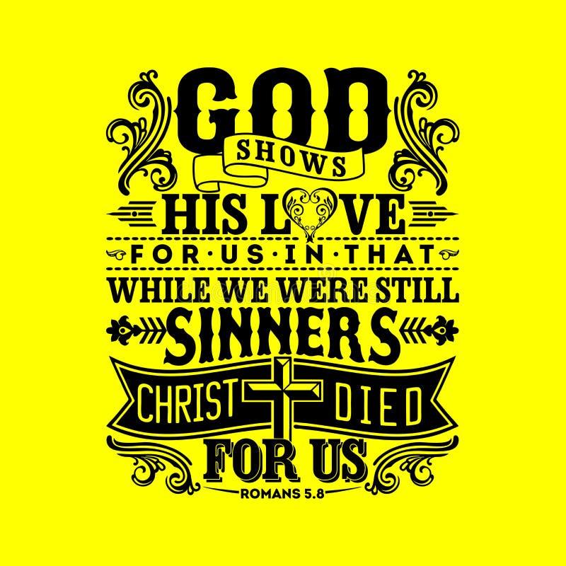 Ejemplo bíblico Dios muestra su amor para nosotros en ése mientras que seguíamos siendo pecadores, Cristo murió por nosotros ilustración del vector
