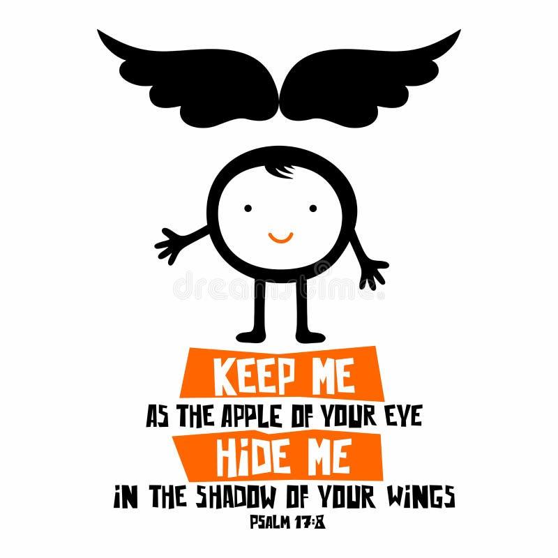 Ejemplo bíblico Guárdeme como la manzana de su ojo; ocúlteme en la sombra de sus alas ilustración del vector