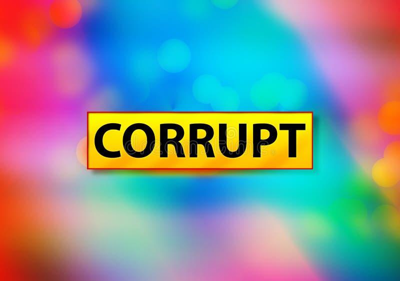 Ejemplo colorido del diseño de Bokeh del fondo del extracto corrupto stock de ilustración