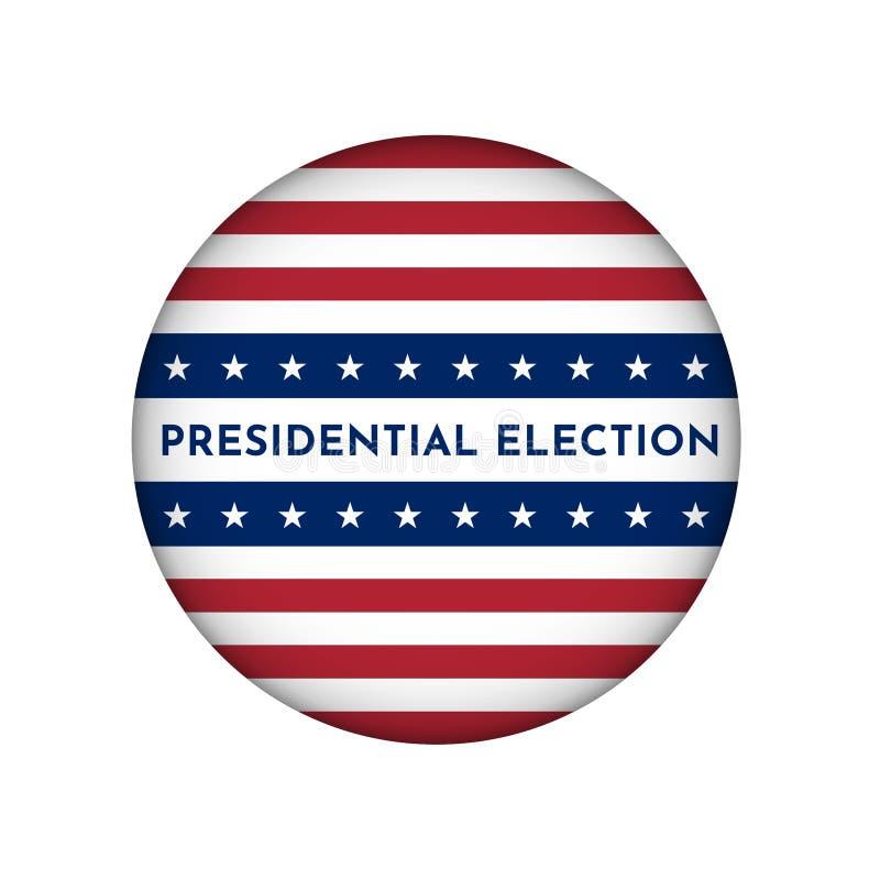 Ejemplo del círculo del vector para la insignia con la bandera americana Elección presidencial en los E.E.U.U. ilustración del vector