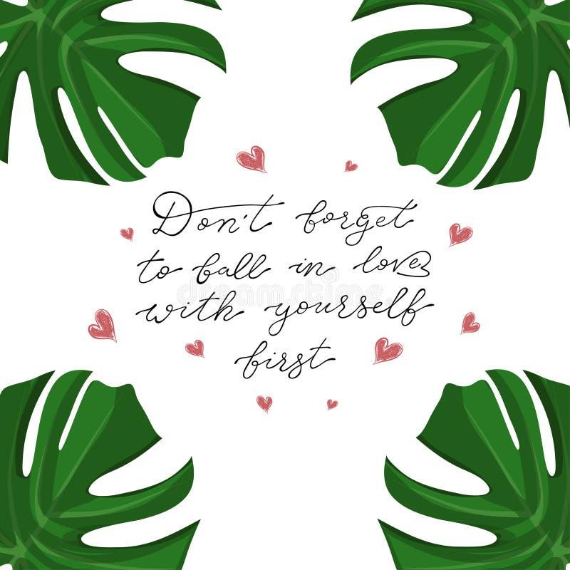 Ejemplo del lema del monstera sobre la moda y la forma de vida No olvide caer en amor primero ilustración del vector