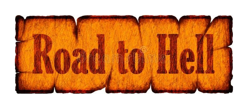 Ejemplo del letrero viejo con el camino del texto al infierno stock de ilustración
