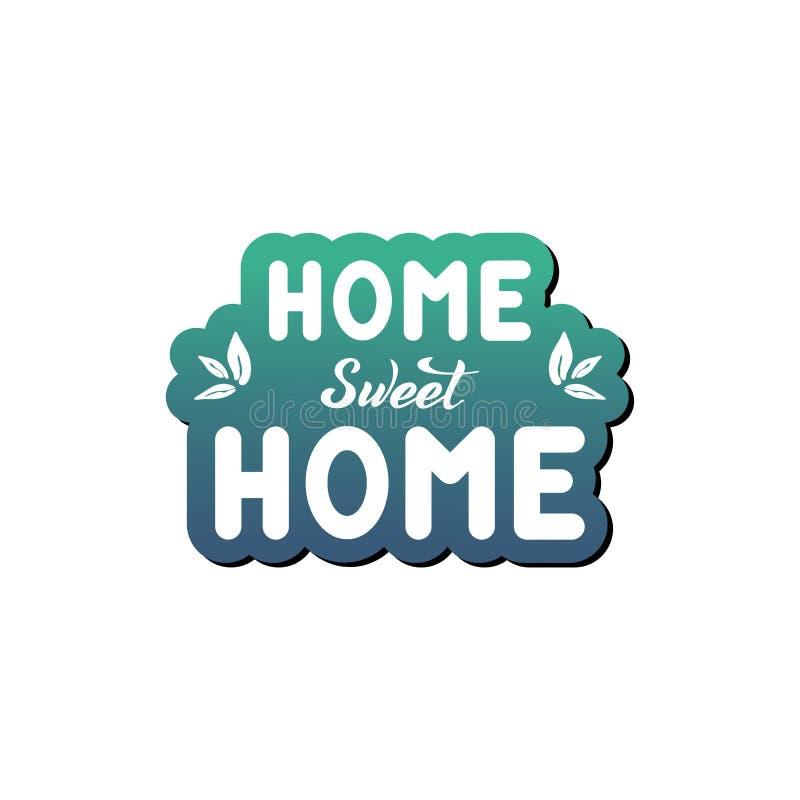 Ejemplo del vector con la frase manuscrita - hogar dulce casero deletreado stock de ilustración