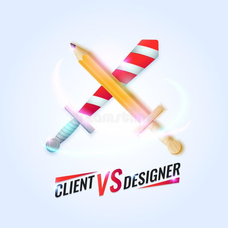 Ejemplo divertido del vector de un cliente contra el diseñador con la espada cruzada y el lápiz Cartel fresco brillante ilustración del vector