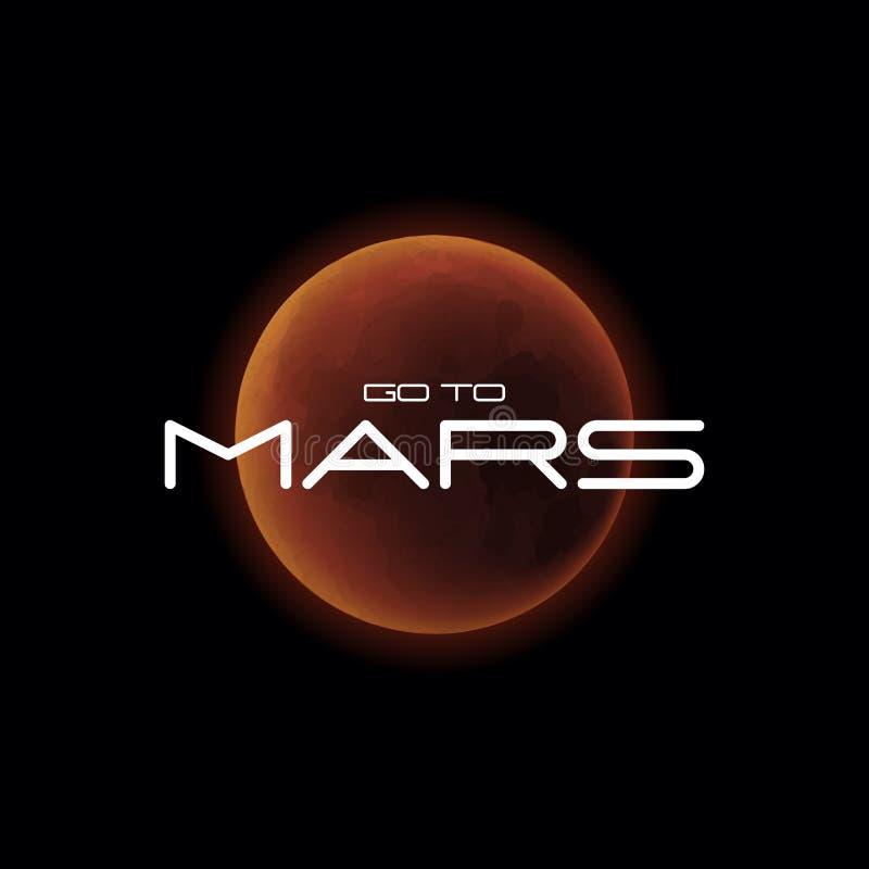 Ejemplo realista del vector del planeta de Marte con lema - vaya a Marte, cartel del cosmos Planeta rojo que brilla intensamente  ilustración del vector