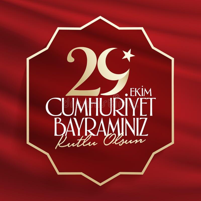 29 Ekim Cumhuriyet Bayrami Übersetzung: Am 29. Oktober Tag der Republik die Türkei und der Nationaltag in der Türkei vektor abbildung