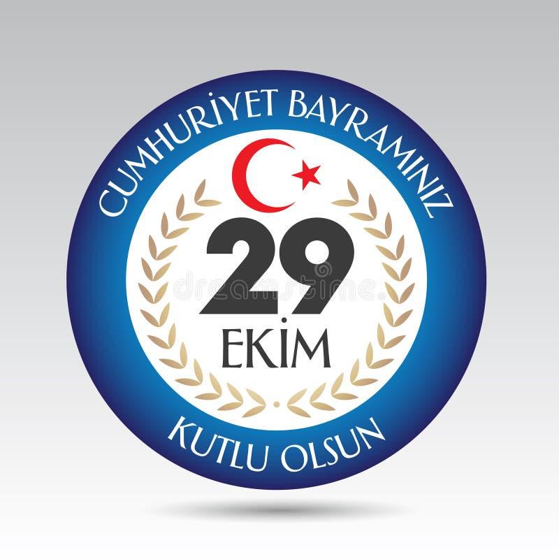29 Ekim Cumhuriyet Bayrami Übersetzung: Am 29. Oktober Tag der Republik die Türkei und der Nationaltag in der Türkei lizenzfreie abbildung