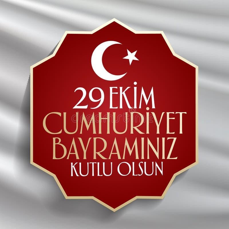 29 Ekim Cumhuriyet Bayrami Übersetzung: Am 29. Oktober Tag der Republik die Türkei und der Nationaltag in der Türkei stock abbildung