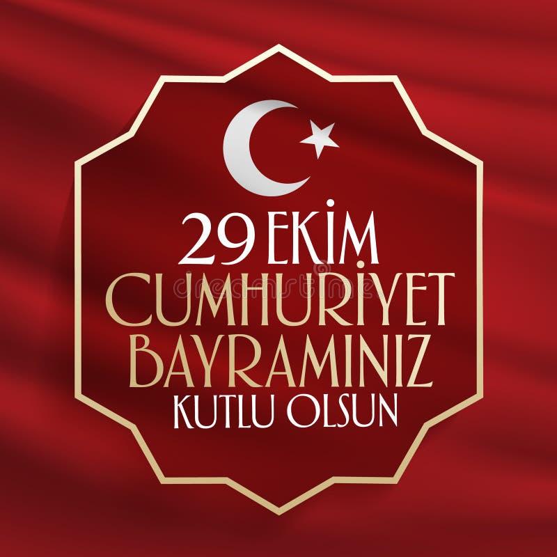29 Ekim Cumhuriyet Bayrami Μετάφραση: Δημοκρατία στις 29 Οκτωβρίου ημέρα Τουρκία και η εθνική μέρα στην Τουρκία διανυσματική απεικόνιση
