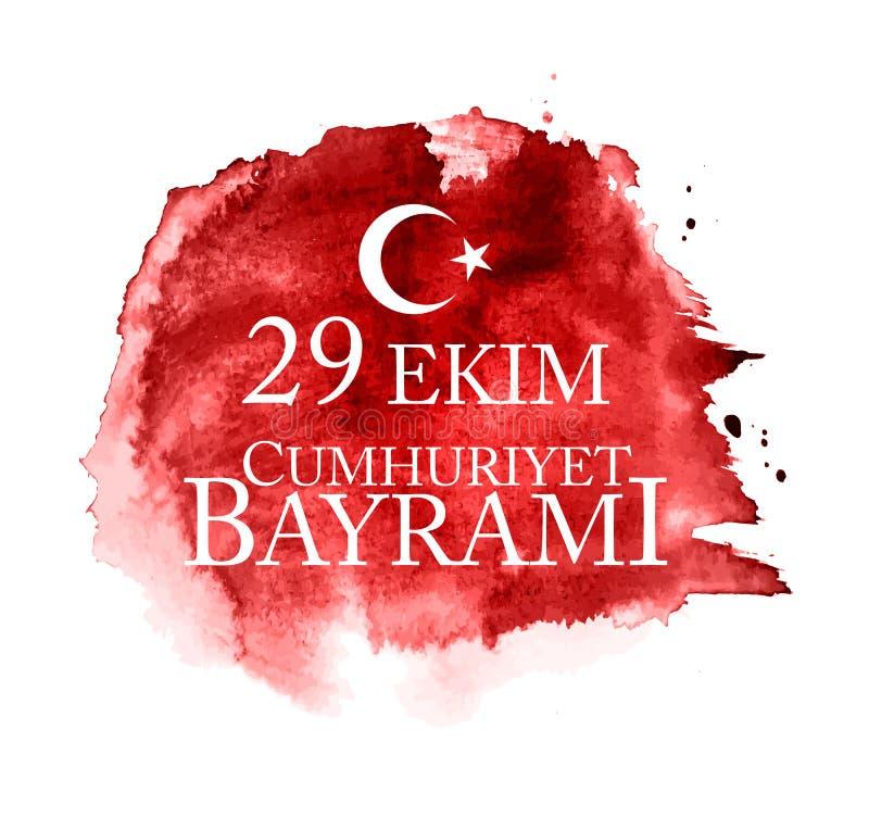 29 Ekim Cumhuriyet Bayrami kutlu olsun Übersetzung: Am 29. Oktober Tag der Republik die Türkei und der Nationaltag in der Türkei stock abbildung