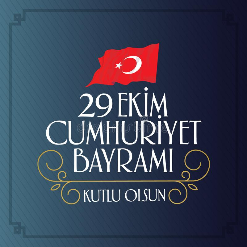 29 Ekim Cumhuriyet Bayrami Vertaling: 29 oktober-Republiek Dag Turkije en de Nationale Dag in Turkije stock illustratie