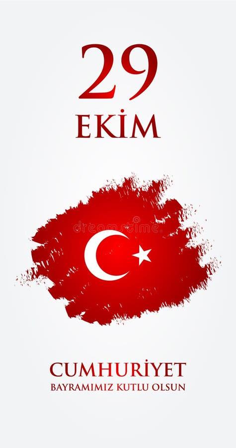 29 Ekim Cumhuriyet Bayraminiz kutlu olsun Übersetzung: Am 29. Oktober glücklicher Tag der Republik die Türkei vektor abbildung