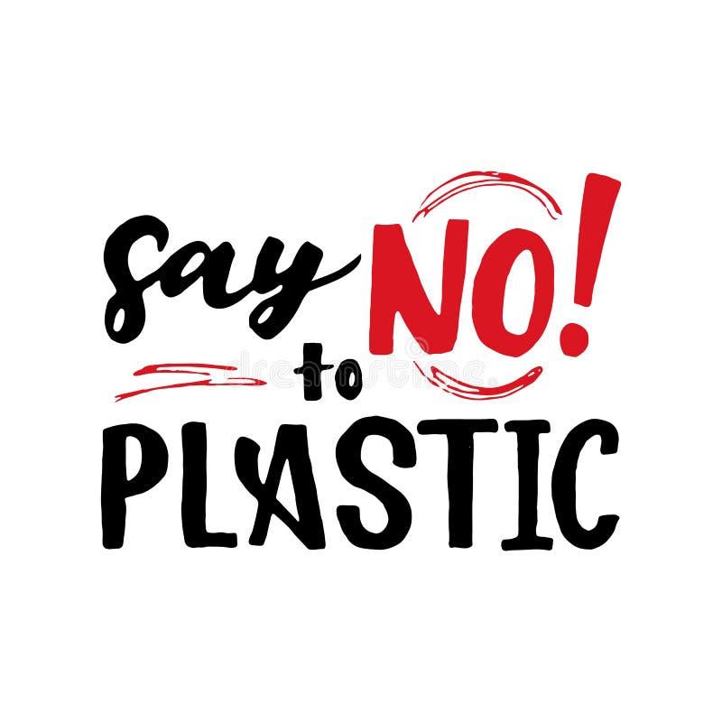 Ekologisk slogan Säg nej till plast Vector arkivfoton