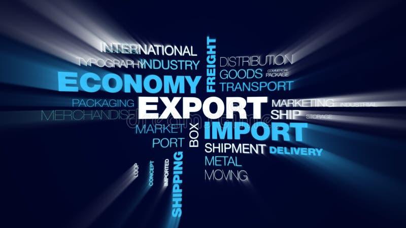 Eksportowy importowy frachtowy globalny biznesowy handel animująca gospodarka transportu logistyk ładunku wysyłki słowa chmura ilustracji