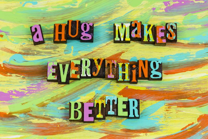 El abrazo hace todo mejor fotografía de archivo