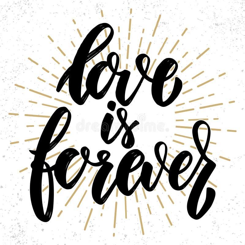 El amor es Forever Mano dibujada poniendo letras a frase Dise?e el elemento para el cartel, tarjeta de felicitaci?n, bandera libre illustration