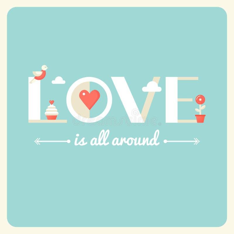 El amor está todo alrededor de cartel de la tipografía Diseño plano ilustración del vector