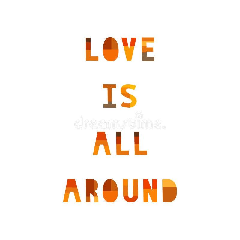 El amor está todo alrededor en el fondo blanco stock de ilustración