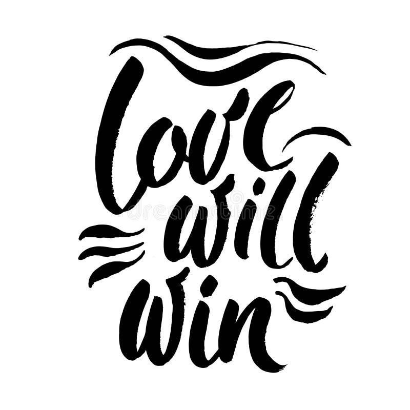 El amor ganará Cita inspirada sobre problemas del amor, discriminación de la misma boda del sexo Inscripción de la caligrafía ilustración del vector
