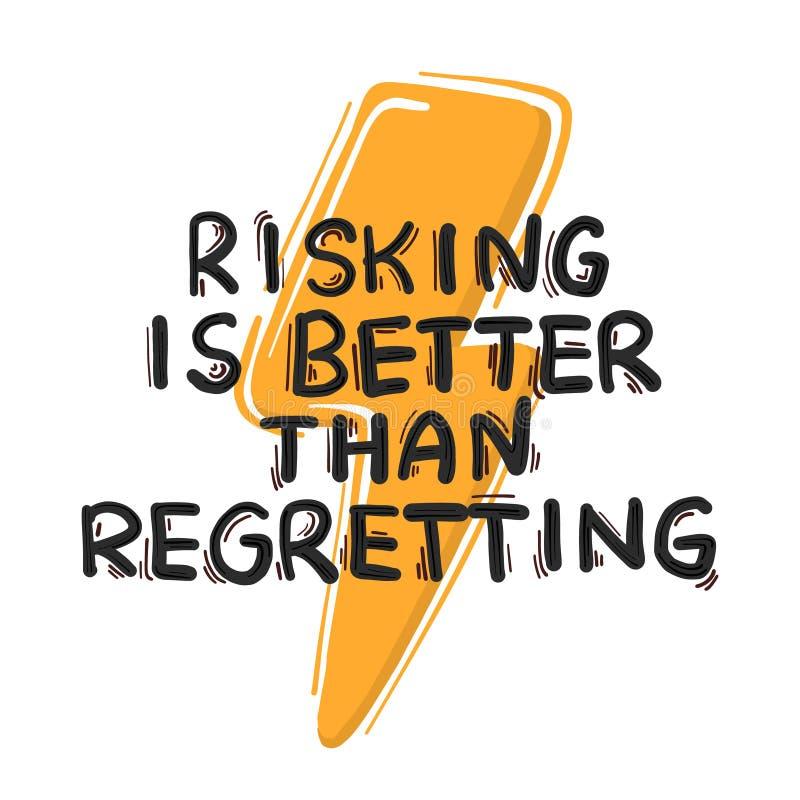 El arriesgar es mejor que lamentando cita Cartel inspirado, diseño de la bandera Texto dibujado mano del garabato Frase positiva  libre illustration