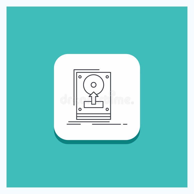 El botón redondo para instala, impulsión, hdd, reserva, línea fondo de la carga por teletratamiento de la turquesa del icono ilustración del vector