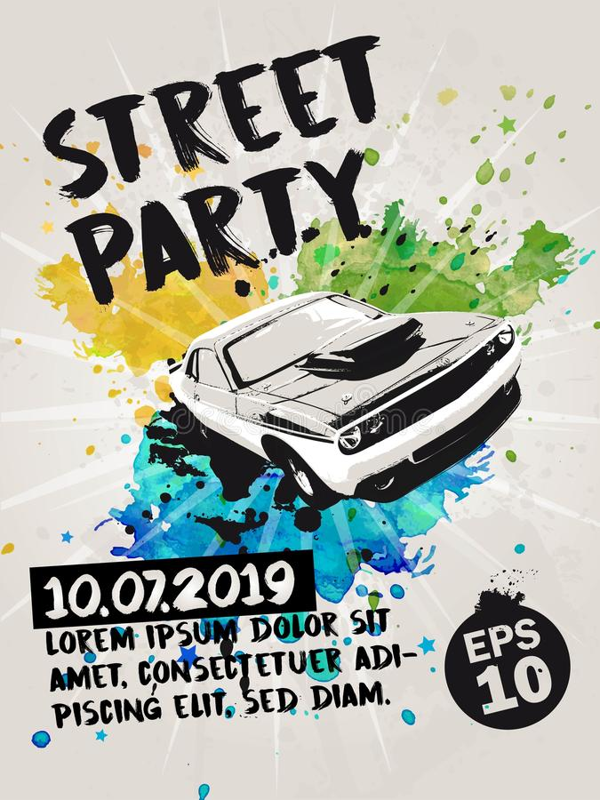 El cartel de la fiesta en la calle con el coche del músculo y la acuarela transparente salpica en el fondo Ilustración del vector imagen de archivo libre de regalías