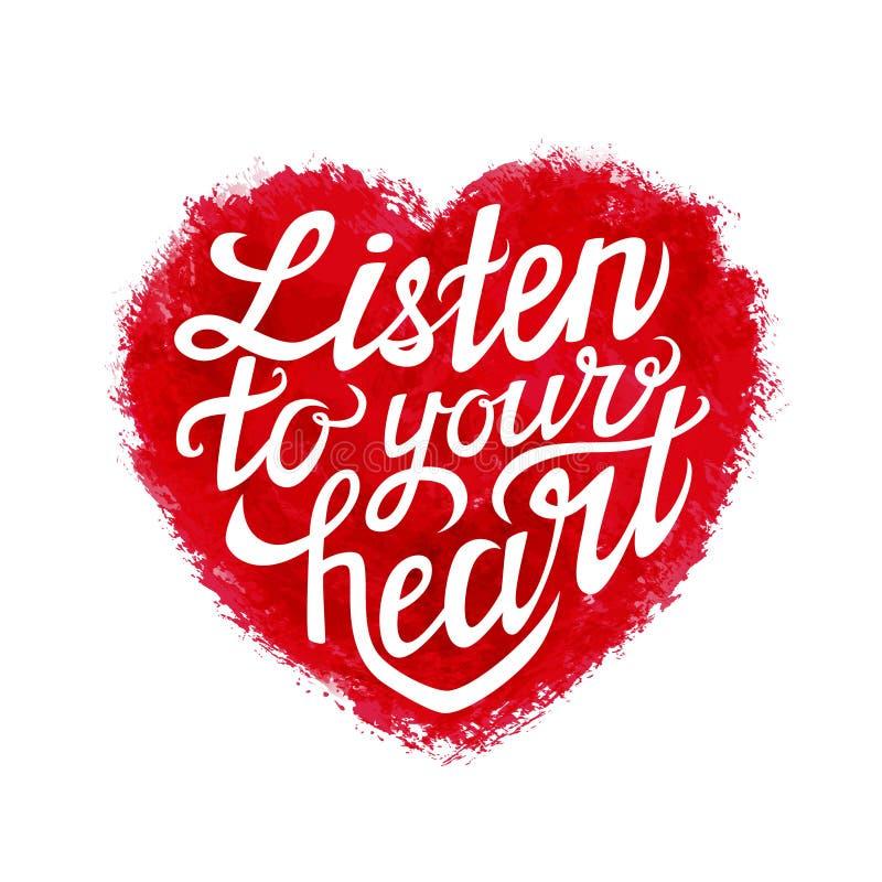 El cartel de la tipografía de las letras de la mano 'escucha su corazón' fotos de archivo libres de regalías