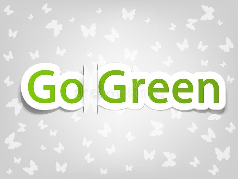 El cartel del vector con las palabras va verde stock de ilustración