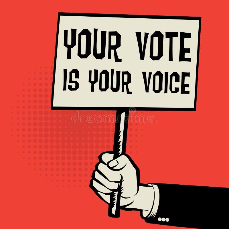 El cartel a disposición, texto del concepto del negocio su voto es su voz ilustración del vector