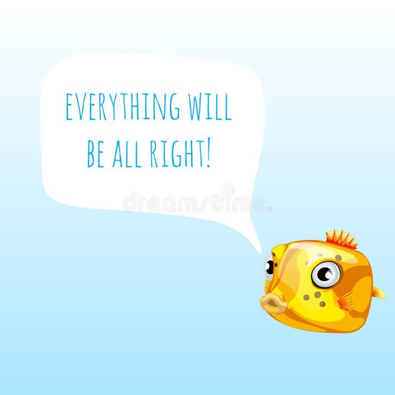 El cartel divertido con el boxfish o cubicus amarillo marino de Ostracion y las palabras todo todo correcto Diseño de muestra ilustración del vector