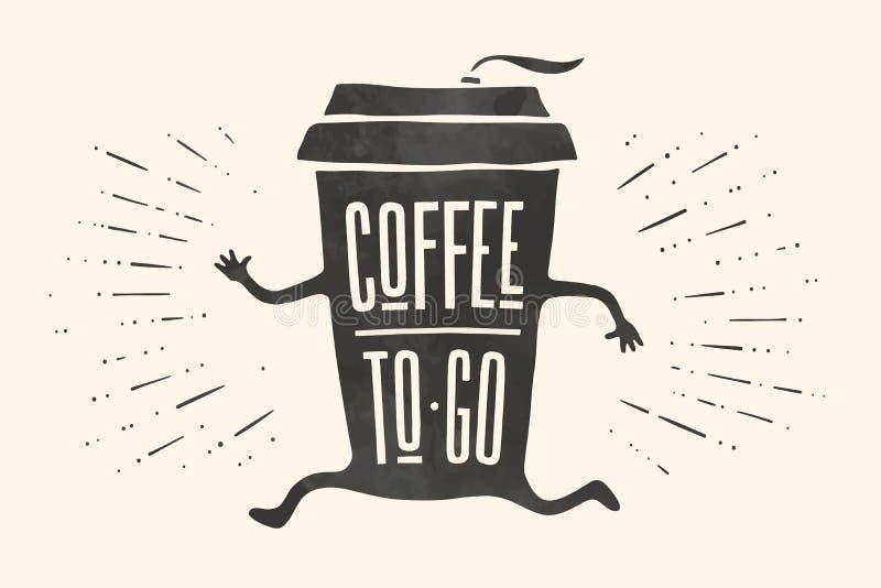 El cartel saca la taza de café con café de las letras para ir ilustración del vector