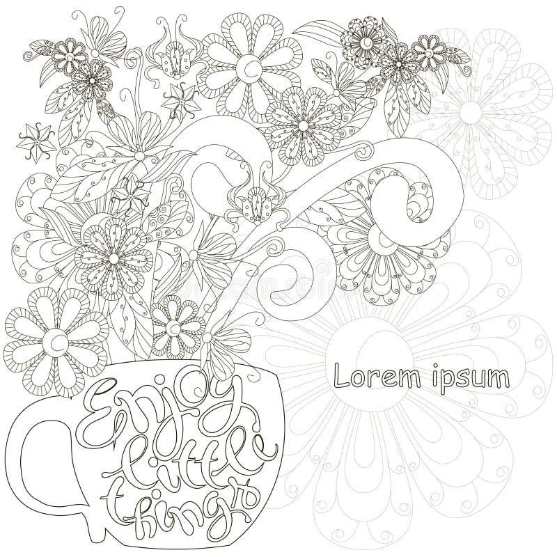 El casquillo dibujado mano monocromática del garabato con las flores, poniendo letras disfruta de las pequeñas cosas Tensión anti libre illustration