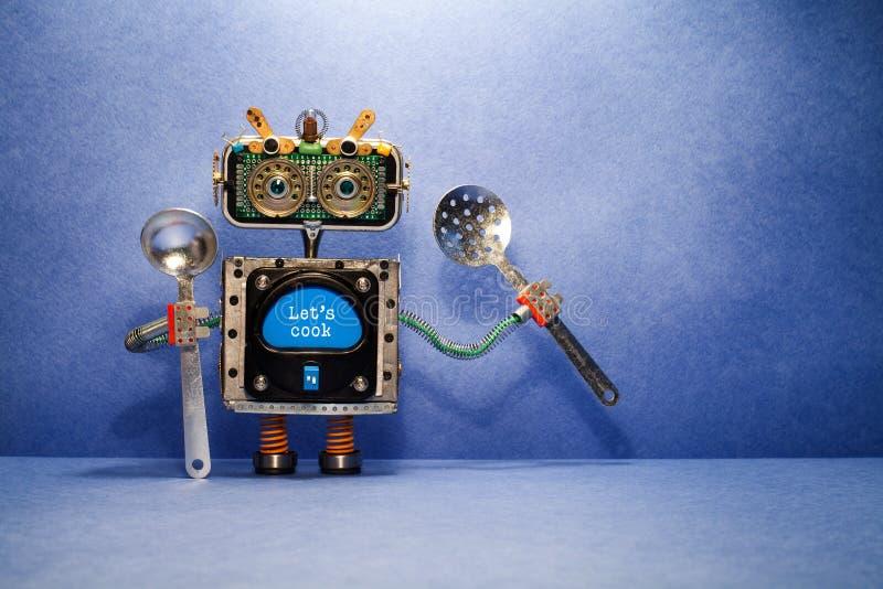 El cocinero del robot con la desnatadora y el mensaje de la cucharón nos dejó cocinar El juguete robótico del diseño creativo sos imagen de archivo libre de regalías