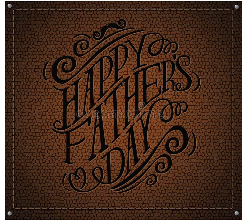 El cuero dibujado mano feliz de la tipografía del día de padres grabó en relieve vector del EPS 10 stock de ilustración