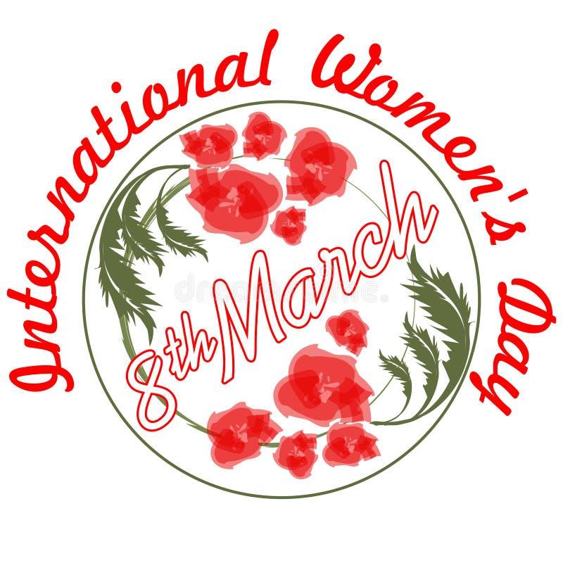 El día de las mujeres internacionales en diseño del grunge con y flores rojas 8 de marzo inscripción ilustración del vector