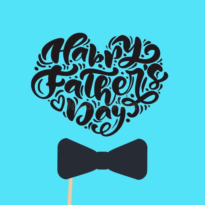 El día de padres feliz aisló el vector que ponía letras al texto caligráfico en la forma de corazón con el lazo Padre exhausto Da stock de ilustración