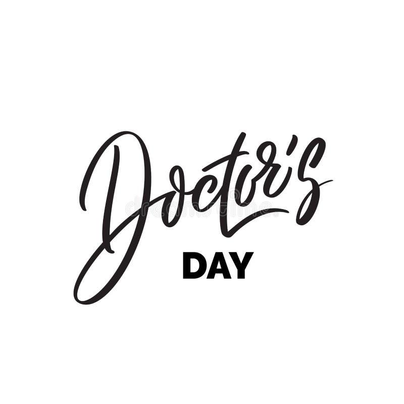El día del doctor, diseño del texto caligrafía del vector Cartel de la tipografía Escritura y letras de la mano stock de ilustración