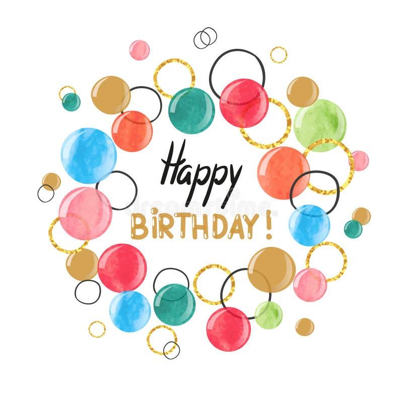 El diseño de tarjeta del feliz cumpleaños con la acuarela colorida burbujea stock de ilustración